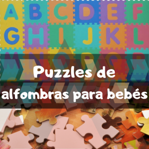 Los mejores puzzles de alfombras de suelo para bebés - Puzzles para bebés de suelo