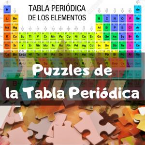 Los mejores puzzles de la Tabla Periódica de Química - Puzzles de la Tabla Periódica - Puzzle de la Tabla Periódica