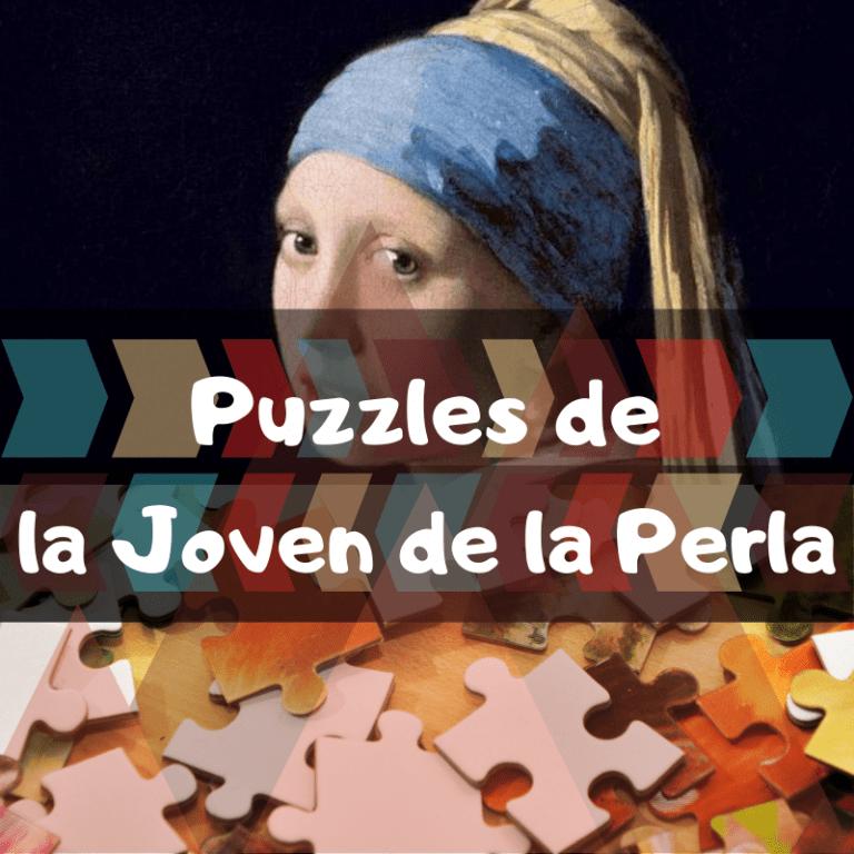 Los mejores puzzles de la joven de la Perla de Johannes Vermeer