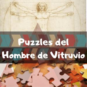 Los mejores puzzles del Hombre de Vitruvio - Los mejores puzzles de obras de arte