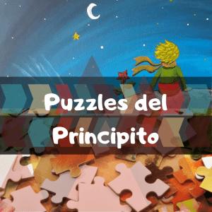 Los mejores puzzles del Principito - Puzzles de las aventuras del Principito - Puzzle del Principito