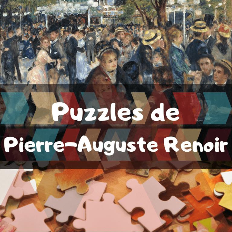 Los mejores puzzles de Pierre-Auguste Renoir