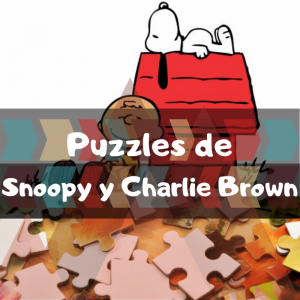 Los mejores puzzles de Snoopy y Charlie Brown - Puzzles de Snoopy - Puzzle de Peanuts