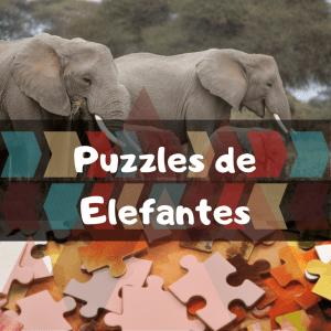 Los mejores puzzles de animales salvajes - Puzzles de elefantes - Comprar puzzle de elefante