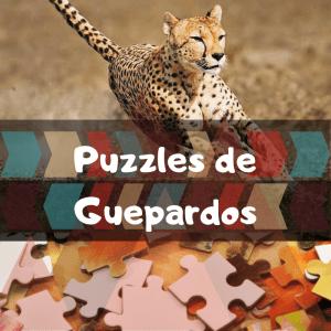 Los mejores puzzles de animales salvajes - Puzzles de guepardos - Comprar puzzle de guepardo