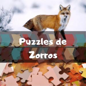 Los mejores puzzles de animales salvajes - Puzzles de zorros - Comprar puzzle de zorro