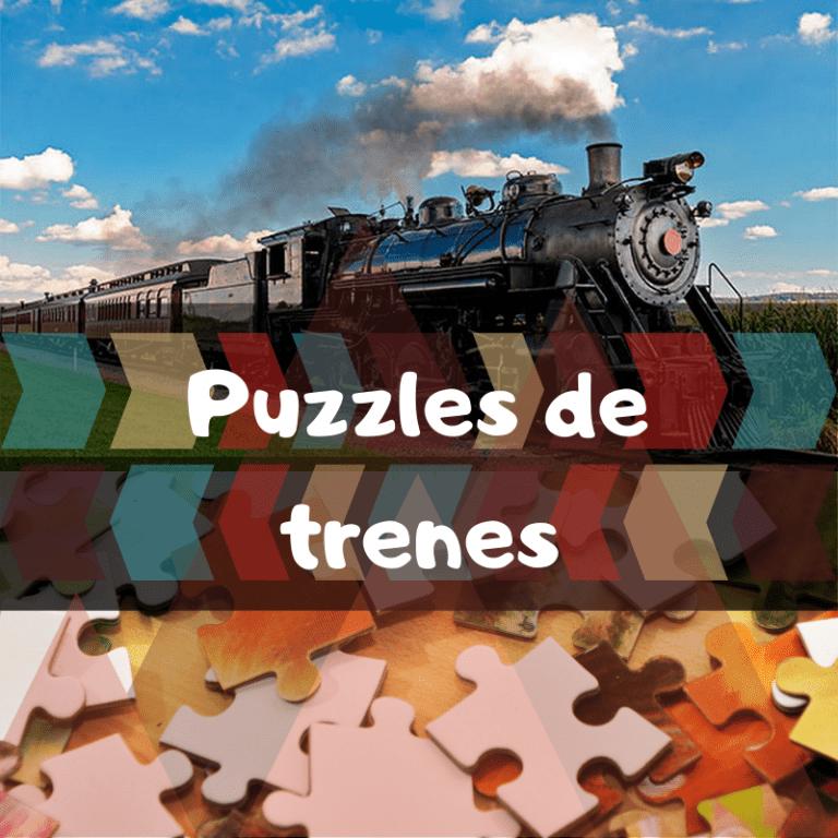 Los mejores puzzles de trenes