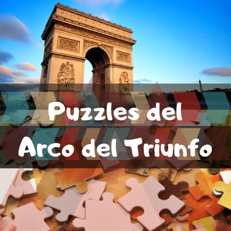 Lee más sobre el artículo Los mejores puzzles del Arco del Triunfo