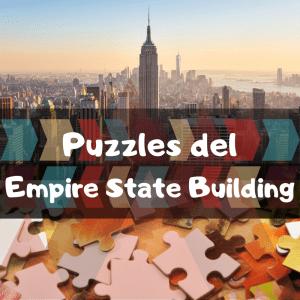 Los mejores puzzles del Empire State Building de Nueva York - Puzzles de monumentos de Nueva York - Puzzles del Empire State Building