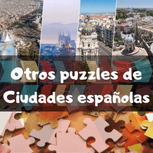 Puzzles de ciudades españolas - Recopilación de puzzles de ciudades de España