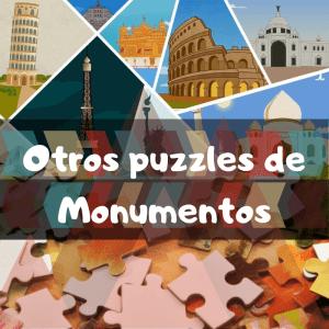 Puzzles de monumentos del mundo - Recopilación de puzzles de monumentos famosos y representativos del mundo