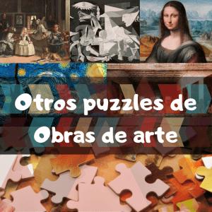 Puzzles de obras de arte - Recopilación de obras de arte