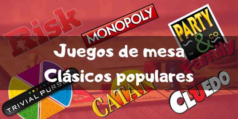 Juegos de mesa clásicos y populares de toda la vida - Los mejores juegos de mesa - Juegosdemesaypuzzles.com