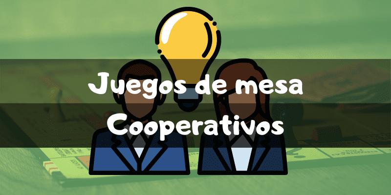 Juegos de mesa cooperativos - Los mejores juegos de mesa - Juegosdemesaypuzzles.com