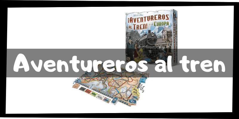 Juegos de mesa de Aventureros al tren - Juegos de mesa imprescindibles - Los mejores juegos de mesa del mercado