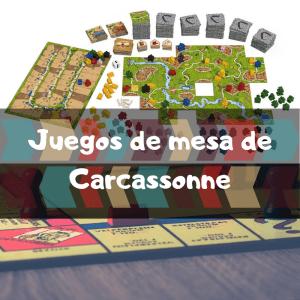 Juegos de mesa de Carcassonne - Los mejores juegos de mesa del Carcassonne
