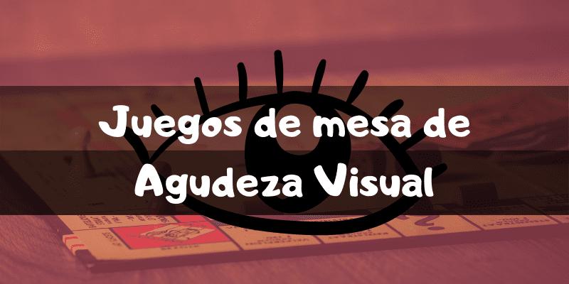 Juegos de mesa de agudeza visual - Los mejores juegos de mesa - Juegosdemesaypuzzles.com
