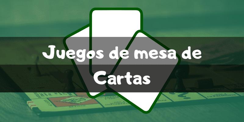 Juegos de mesa de cartas - Los mejores juegos de mesa - Juegosdemesaypuzzles.com