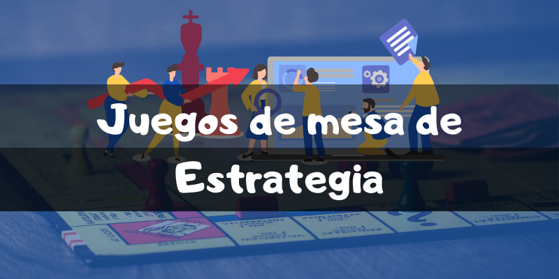 Juegos de mesa de estrategia - Los mejores juegos de mesa - Juegosdemesaypuzzles.com