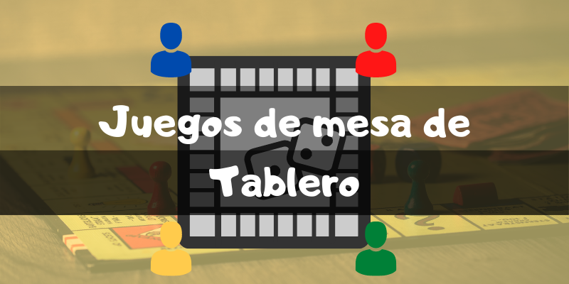 Juegos de mesa de tablero de juego - Los mejores juegos de mesa - Juegosdemesaypuzzles.com