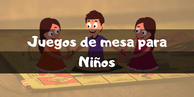 Juegos de mesa para niños - Los mejores juegos de mesa - Juegosdemesaypuzzles.com
