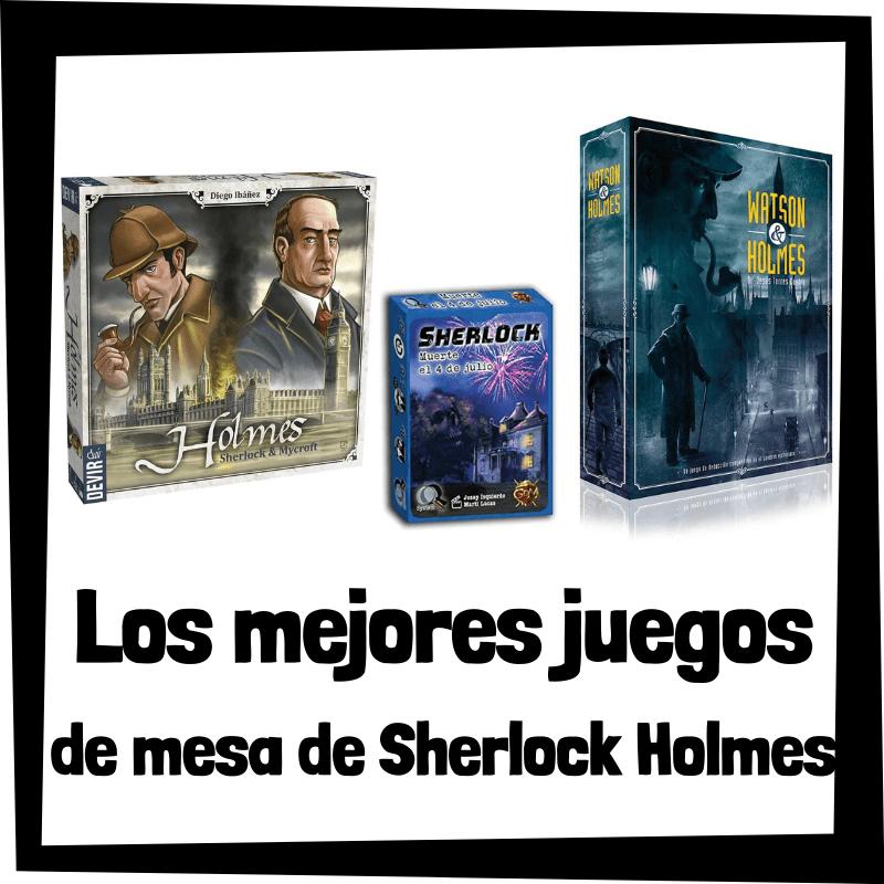 Los mejores juegos de mesa de Sherlock Holmes - Juegos de mesa de Sherlock