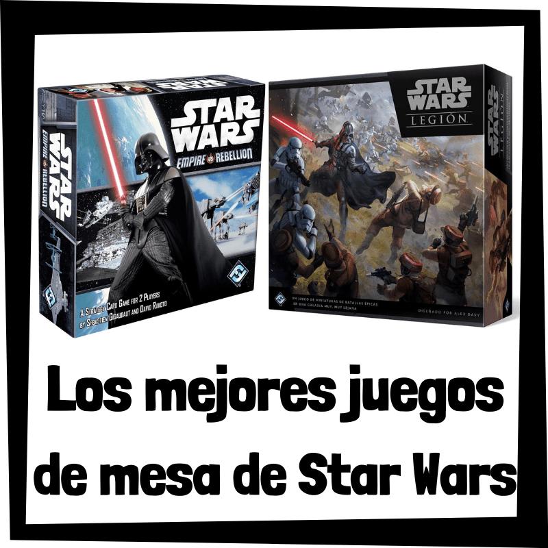 Los mejores juegos de mesa de Star Wars - Juegos de mesa populares