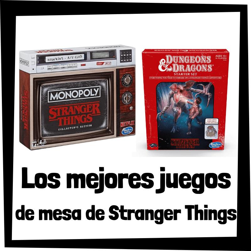 Los mejores juegos de mesa de Stranger Things - Juegos de mesa de la serie de Stranger Things