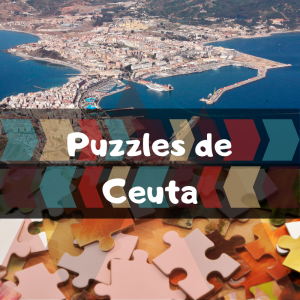 Los mejores puzzles de Ceuta - Puzzles de ciudades