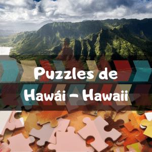 Los mejores puzzles de Hawái - Hawaii - Puzzles de Hawái - Puzzle de Hawaii
