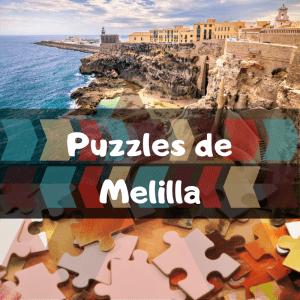 Los mejores puzzles de Melilla - Puzzles de ciudades
