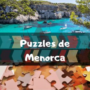 Los mejores puzzles de Menorca - Puzzles de ciudades