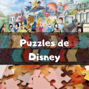 los mejores puzzles de Disney de grupos - Puzzle de Disney