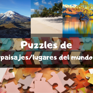 los mejores puzzles de paisajes y lugares del mundo - Puzzle de paisajes del mundo