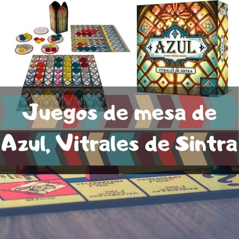 Los mejores juegos de mesa de Azul Vitrales de Sintra