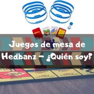 Juegos de mesa de Hedbanz - Quién soy - Los mejores juegos de mesa del Hedbanz de adivinar el personaje - Deducción