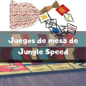 Juegos de mesa de Jungle Speed - Los mejores juegos de mesa del Jungle Speed