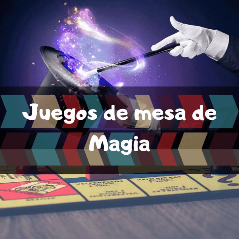 Los mejores juegos de mesa de Magia