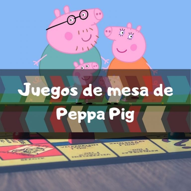 Los mejores juegos de mesa de Peppa Pig