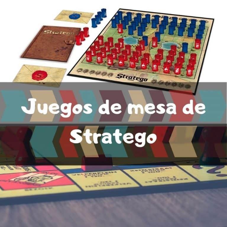 Los mejores juegos de mesa de Stratego