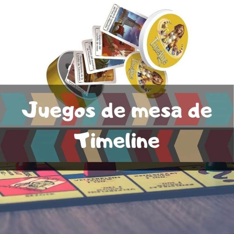 Los mejores juegos de mesa de Timeline