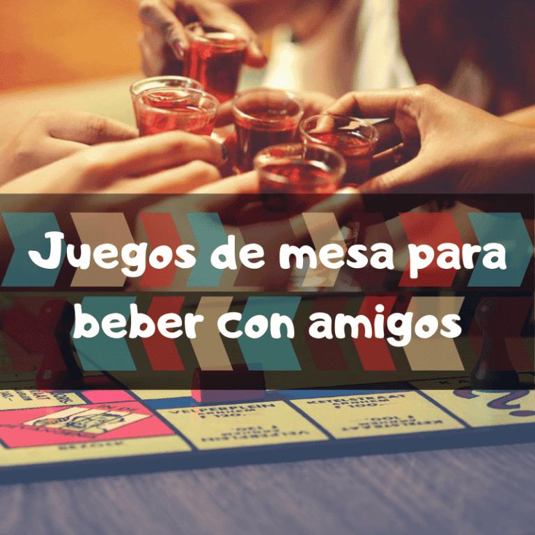 Los mejores juegos de mesa para beber