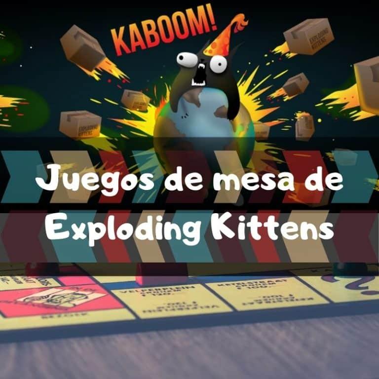 Los mejores juegos de mesa de Exploding Kittens