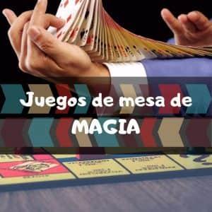 Juegos de mesa de Magia - Los mejores juegos de mesa temáticos de Magia