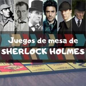 Juegos de mesa de Sherlock Holmes - Los mejores juegos de mesa temáticos de Sherlock Holmes
