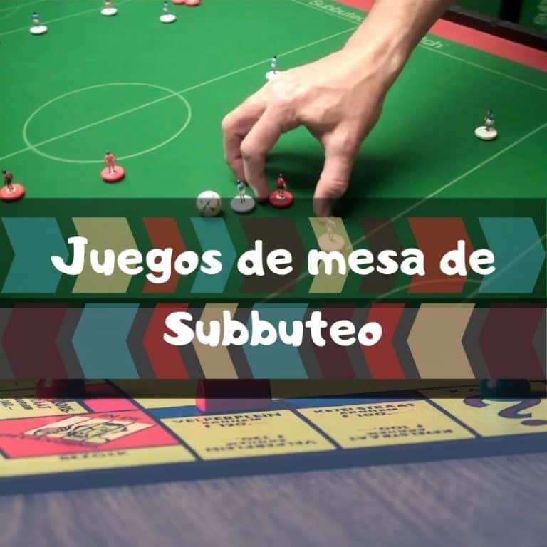 Los mejores juegos de mesa de Subbuteo