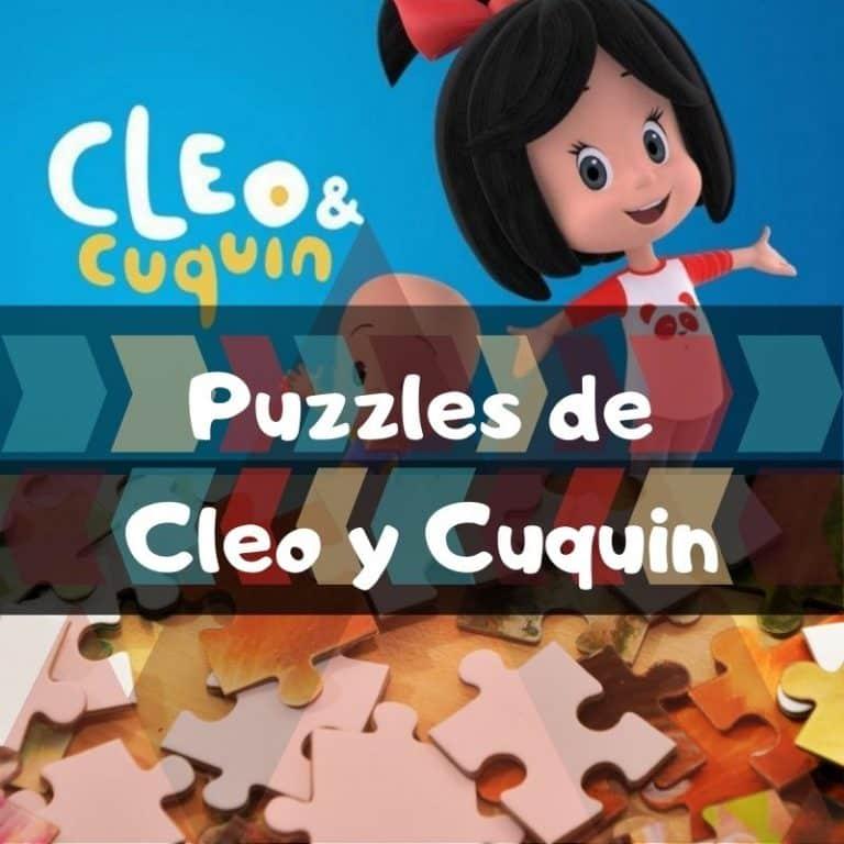 Los mejores puzzles de Cleo y Cuquin