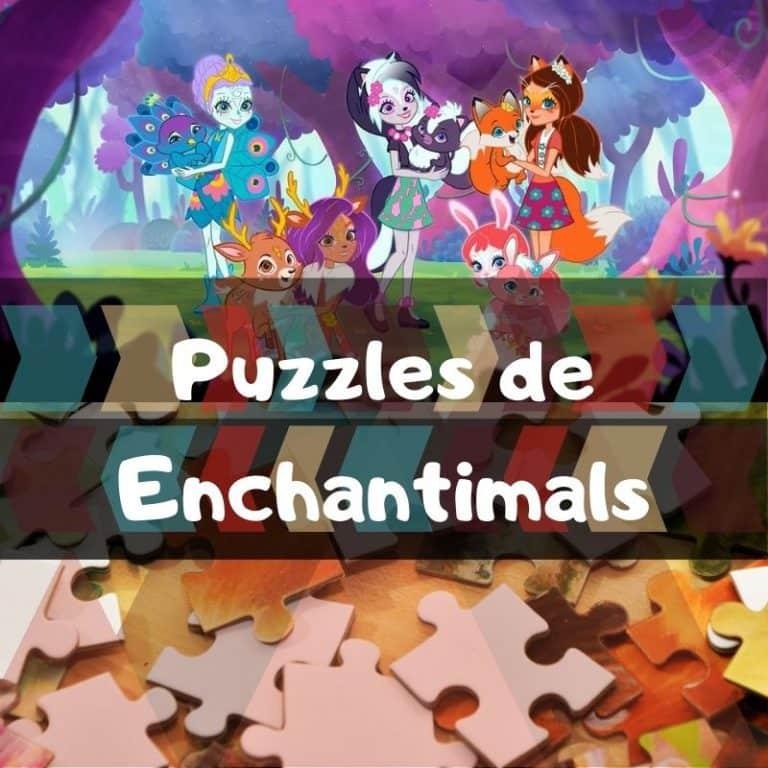 Los mejores puzzles de Enchantimals