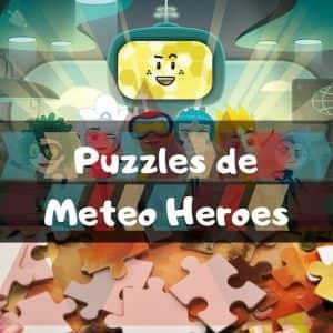 Los mejores puzzles de Meteoheroes - Puzzles de Meteo Heroes - Puzzle de dibujos animados