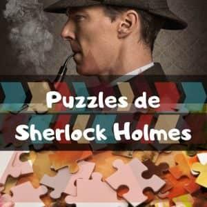 Los mejores puzzles de Sherlock Holmes - Puzzles de Sherlock Holmes - Puzzles de personajes de Sherlock Holmes de Arthur Conan Doyle